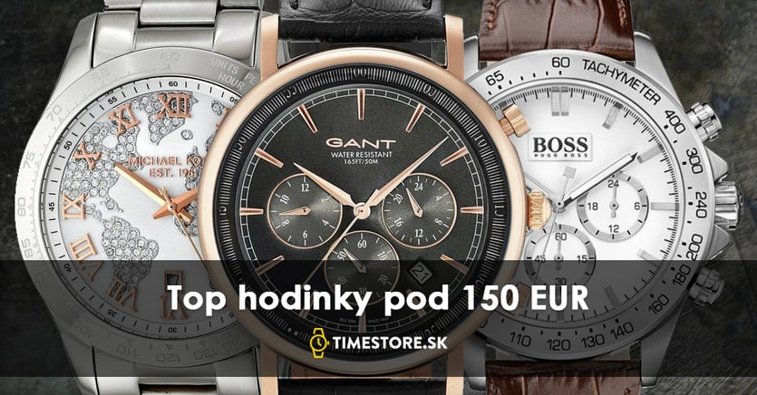 Kvalitné hodinky nemusia byť drahé  pozrite si TOP 5 hodiniek pod 150 Eur 875c06d2234